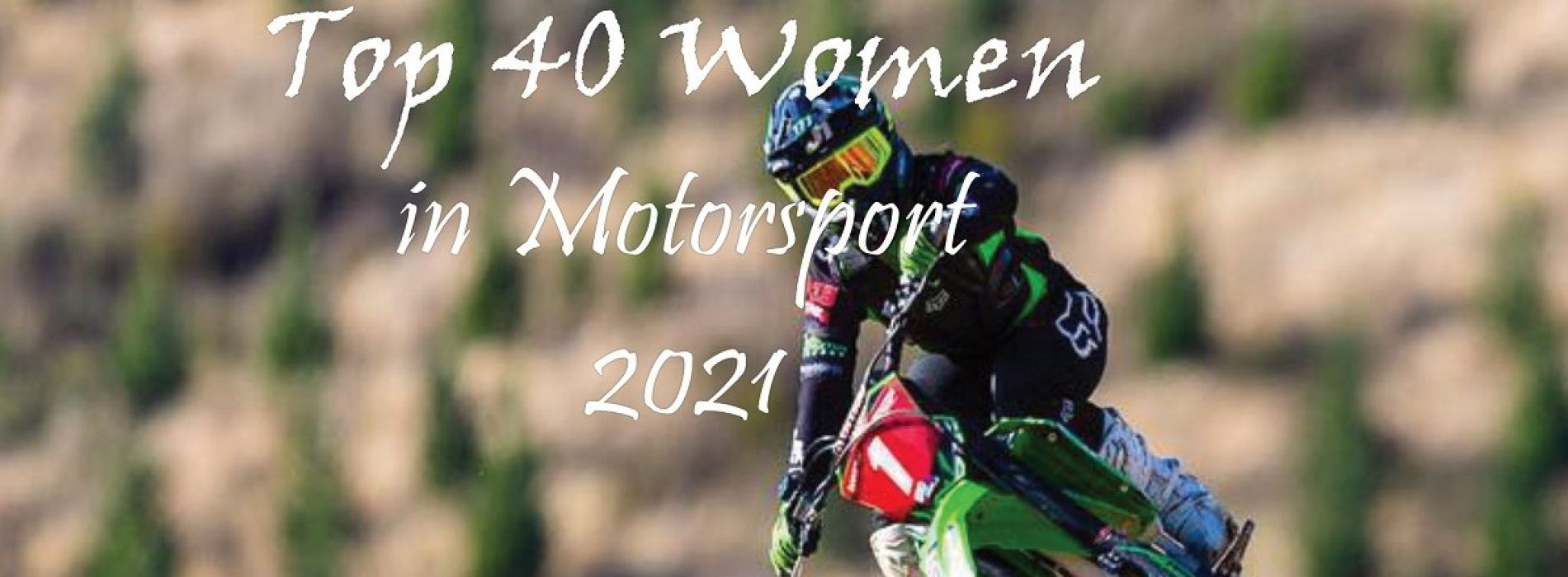 Top 40 Women in Motorsport 2021