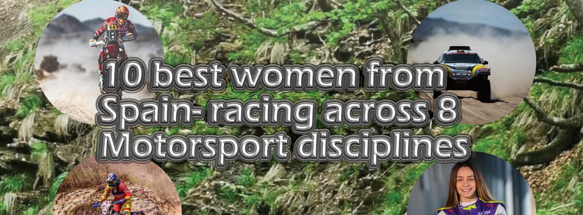 10 best Women from Spain racing across 8 Motorsport disciplines